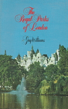 The royal parks of London by Guy R. Williams