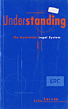 Understanding the Australian Legal System by…