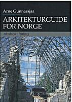 Arkitekturguide for Norge by Arne Gunnarsjaa