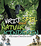 Vrij spel voor natuur en kinderen by Willy…