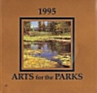 1995 Arts for the Parks Catalog by National…