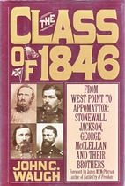 The Class of 1846 by John C. Waugh