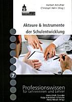 Akteure & Instrumente der Schulentwicklung…