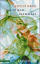 Om te kan asemhaal (Afrikaans Edition) by…