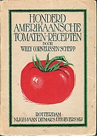 100 American Tomato Recipes (Honderd…