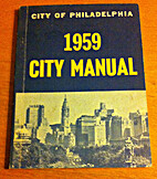 Manual of the City of Philadelphia 1959 by…