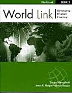 Workbook For World Link Book 3 by Susan…