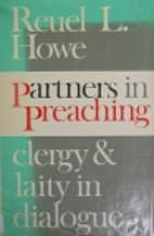 Partners in preaching; clergy and laity in…