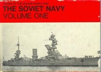 The Soviet Navy - Volume One (Navies of the…