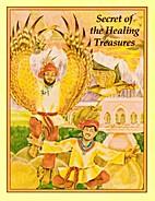 Secret of the healing treasures by Julie…