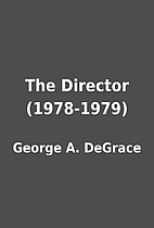 The Director (1978-1979) by George A.…