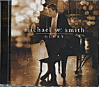 GLORY by Michael W. Smith