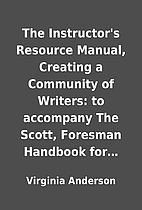 The Instructor's Resource Manual, Creating a…