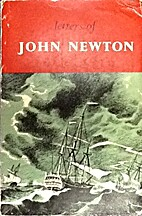 LETTERS OF JOHN NEWTON by The Banner of…