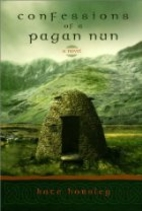 Confessions of a Pagan Nun: A Novel by Kate…