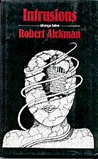 Intrusions by Robert Aickman