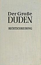 Der Große Duden Band 1 : Rechtschreibung…