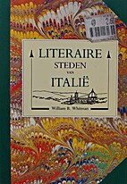Literary cities of Italy by William Whitman