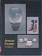 American Porcelain New Expressions in an…