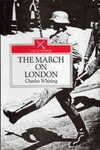 The March on London: Covert Operations in…