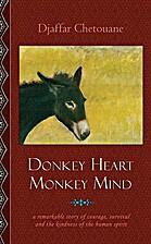 Donkey Heart Monkey Mind by Djaffar…