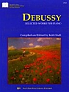 Claude Debussy : Selected Works for Piano by…