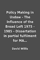 Policy Making in Usdaw - The Influence of…