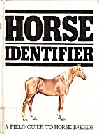 Horse Identifier: A Field Guide to Horse…