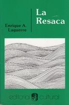 La Resaca by Enrique Laguerre