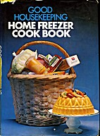 Good Housekeeping Home Freezer Cook Book by…
