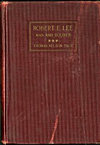 Robert E. Lee, Man and Soldier by Thomas…