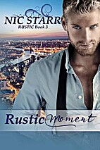 Rustic Moment by Nic Starr