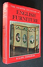 Shorter Dictionary of English Furniture by…