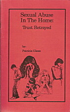 Sexual abuse in the home: Trust betrayed by…