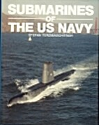 Submarines of the U.S. Navy by Stefan…