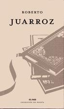 Roberto Juarroz by Roberto Juarroz
