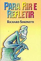 Para Rir e Refletir by Richard Simonetti