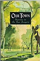 Our town: Seasons in the San Joaquin by…