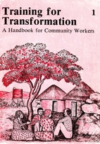 Training for Transformation: A Handbook for…