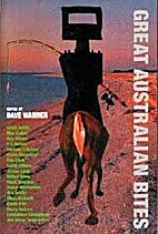 Great Australian Bites: An Anthology by Dave…