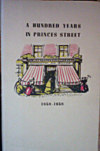 A Hundred Years In Princes Street 1838-1938…