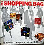 The shopping bag : portable art by Stephen…