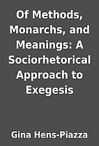 Of Methods, Monarchs, and Meanings: A…