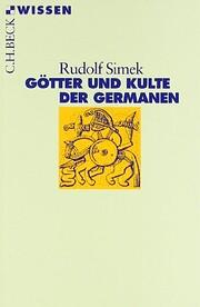 Götter und Kulte der Germanen by Rudolf…