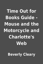 Time Out for Books Guide - Mouse and the…