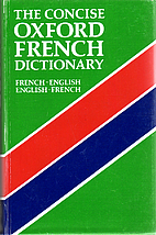 The Concise Oxford French Dictionary:…