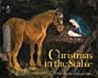 Christmas in the Stable by Astrid Lindgren