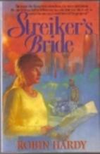 Streiker's Bride by Robin Hardy