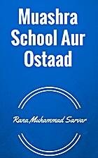 Muashra School Aur Ostaad by Rana Muhammad…