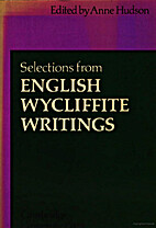 Selections from English Wycliffite Writings…